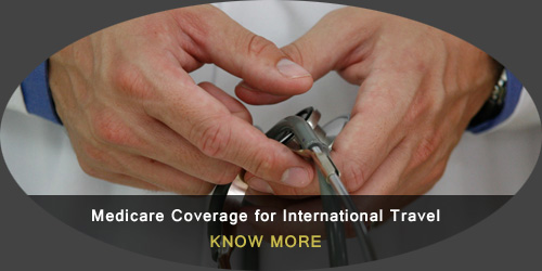 Medicare Coverage for international Travel